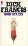 Dick Francis– High Stakes